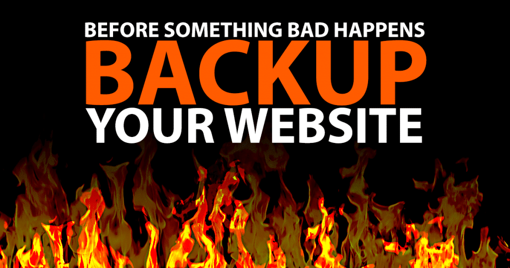 Before Something Bad Happens Backup Your Website
